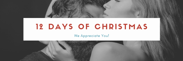12 Days of Christmas We appreciate you.